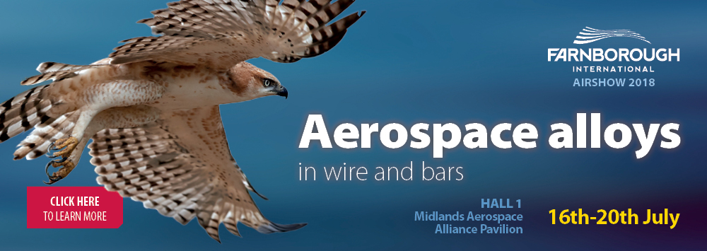 Alloy Wire is exhibiting at Farnborough Air Show 2018